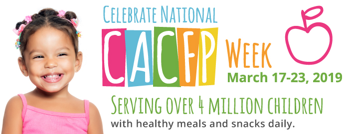National CACFP Week: Raising Awareness of Nutrition in Your Child Care Program
