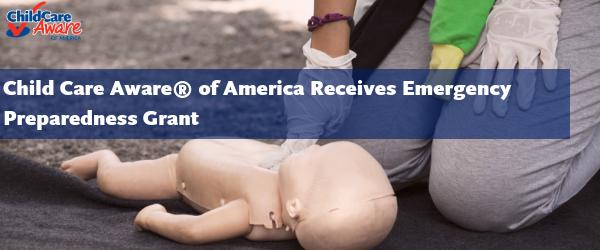 Child Care Aware® of America to Launch Emergency Preparedness Program