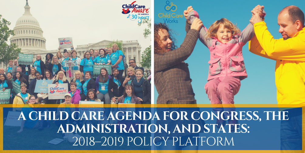 2018-2019 Child Care Policy Platform Highlights Critical Role of CCR&Rs