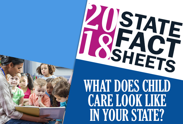The 2018 State Fact Sheets Shows How the Current Landscape is Affecting Working Families