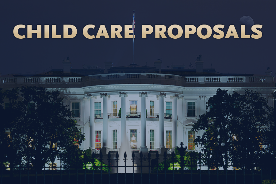 Administration Prioritizes Child Care in Proposals