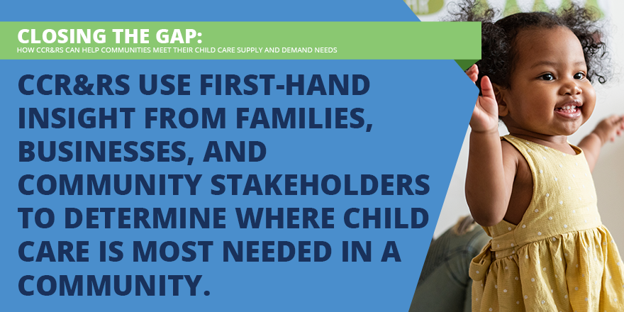 CCR&Rs' Role in Closing Child Care Supply and Demand Gaps